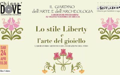 IL GIARDINO DELL'ARTE E DELL'ARCHEOLOGIA  LO STILE LIBERTY E L'ARTE DEL GIOIELLO